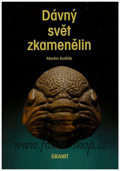 Kniha: Dávný svět zkamenělin - Martin Košťák - obálka