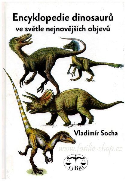 Encyklopedie dinosaurů ve světle nejnovějších objevů - Vladimír Socha - obal.jpg