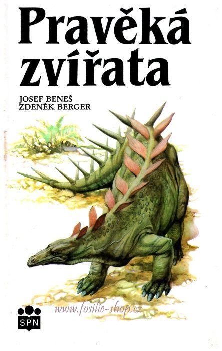 Pravěká zvířata - Josef Beneš, Zdeněk Berger - obálka