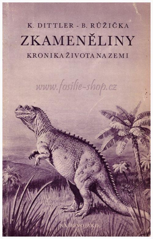Kniha: Zkameněliny, kronika života na Zemi - Dittler, Růžička - obalka